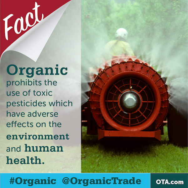 Organic standards  prohibit toxic synthetic pesticides